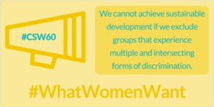 """""""Nous ne pouvons pas atteindre un développement durable si nous excluons les groupes qui éprouvent des formes multiples et inter-sectionnelles de discrimination."""""""